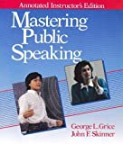 Mastering Public Speaking by George L. Grice & John F. Skinner (1993-05-03) -  Prentice Hall