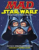 MAD About Star Wars: Thirty Years of Classic