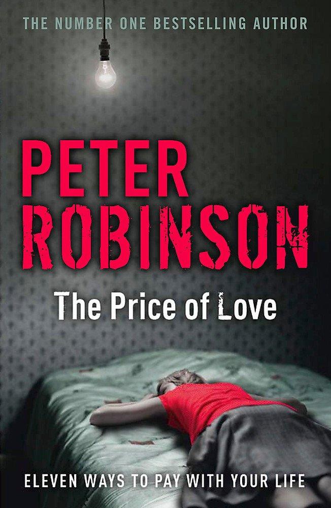 The Price of Love: including an original DCI Banks novella PDF