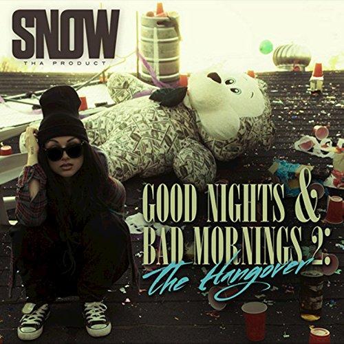 Good Nights & Bad Mornings 2 [Explicit]