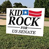 KID ROCK FOR US SENATE | KID ROCK 2018 Political Yard Sign | Yard Stake Included