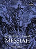 img - for Messiah in Full Score (Dover Vocal Scores) unknown Edition by Handel, George Frideric, Opera and Choral Scores (1989) book / textbook / text book