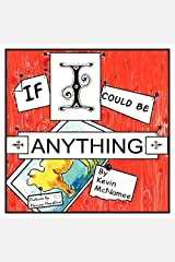 If I Could Be Anything Perfect Paperback