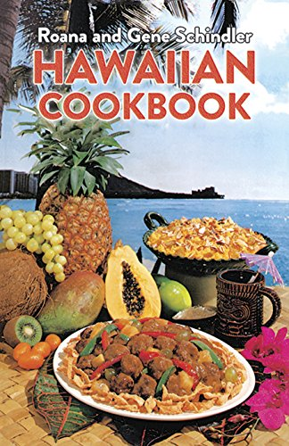 Hawaiian Cookbook by Roana and Gene Schindler