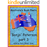 Australia's Bush Poets Banjo Paterson part 3 (English Edition)