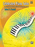 Celebrated Piano Solos, Book 5, Robert D. Vandall, 0739063871