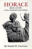 Horace : Epodes and Odes (Oklahoma Series in Classical Culture , Vol 10, Latin language edition)