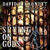 Spying on Gods