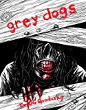 Grey Dogs: Zombie Survival
