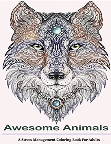 Awesome Animals Adult Coloring Books A Stress Management Rh Amazon Ca Book Animal Fox Easy