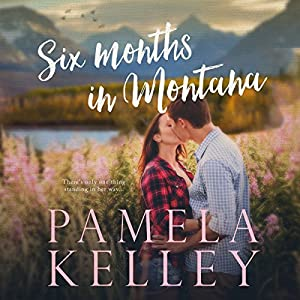 Six Months in Montana Audiobook