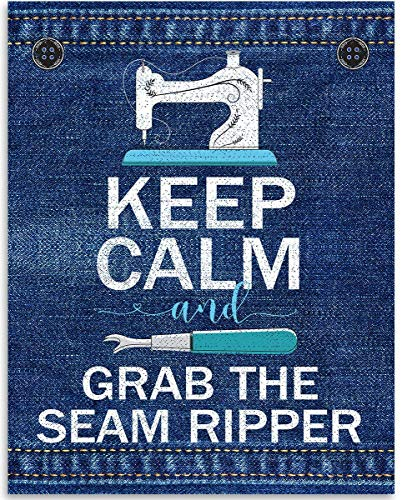 Keep Calm And Grab The Seam Ripper - 11x14 Unframed Art Print - Great Apparel/Accessories Manufacturer Office Decor/Sewing Factory Decor (Printed on Paper, Not Denim) from Personalized Signs by Lone Star Art