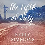 The Fifth of July: A Novel | Kelly Simmons