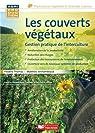 Les couverts végétaux gestion pratique de l'interculture par Thomas
