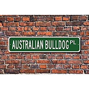 Puernash Tin Signs Home Decoration Australian Bulldog Sign Dog Lover Gift Street Sign Art Wall Decor Metal Sign 4 x 16 1