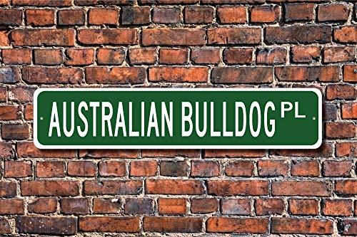 Puernash Tin Signs Home Decoration Australian Bulldog Sign Dog Lover Gift Street Sign Art Wall Decor Metal Sign 4 x 16 1