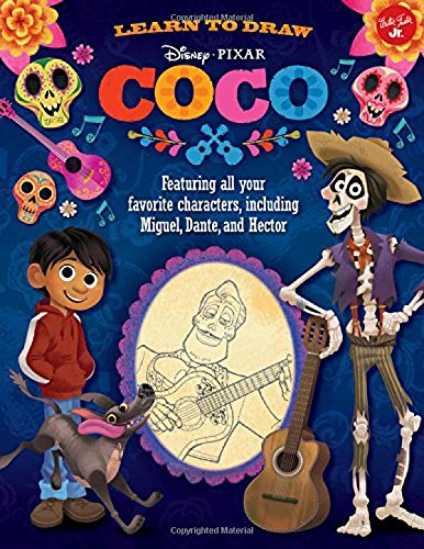 Learn to Draw Disney/Pixar Coco: Featuring all your favorite characters, including Miguel, Dante, and Hector (Licensed Learn to Draw)