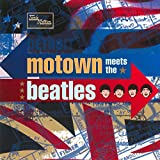 : Motown Meets the Beatles