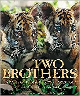 two brothers a fable on film and how it was told