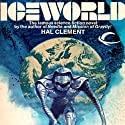 Iceworld Audiobook by Hal Clement Narrated by Kent Cassella