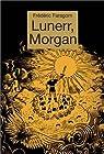 Lunerr, Morgan par Faragorn