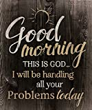 P Graham Dunn Good Morning God will be Handling Your Problems Today 21 x 18 Wood Pallet Wall Art Sign Plaque