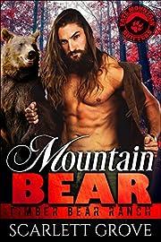 Mountain Bear (Bear Shifter Romance) (Timber Bear Ranch Book 3)