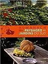 Almanach des paysages et jardins du Sud de Bordeaux à Menton par Jones