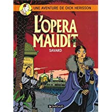 Dick Hérisson, tome 3 : L' Opéra maudit