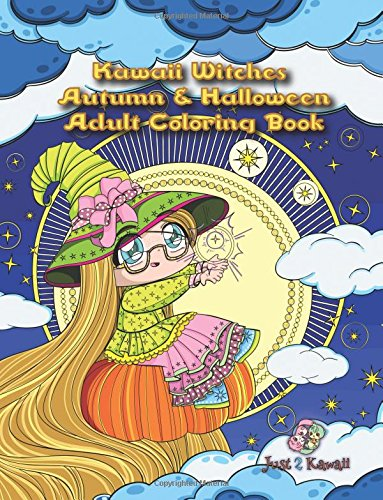 Kawaii Witches Autumn & Halloween Adult Coloring Book: A Halloween Coloring Book for Adults and Kids with Japanese Anime Witches, Cats, Owls, and Autumn Scenes -