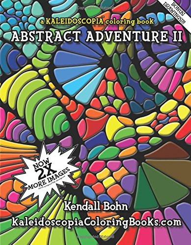 Abstract adventure ii a kaleidoscopia coloring book amazon ca kendall bohn august stewart johnston books