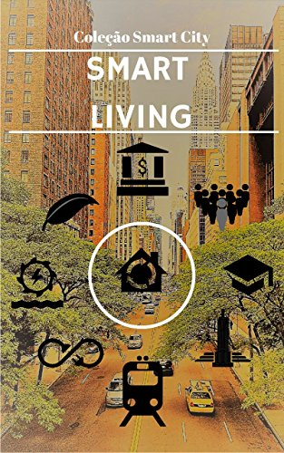Smart City - Living: The future of the way we live - O ...