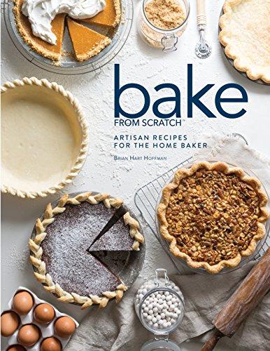 Bake from Scratch v. 2: Artisan Recipes for the Home Baker