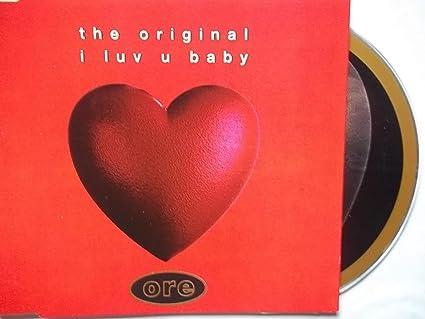 Original I Luv U Baby Amazoncom Music