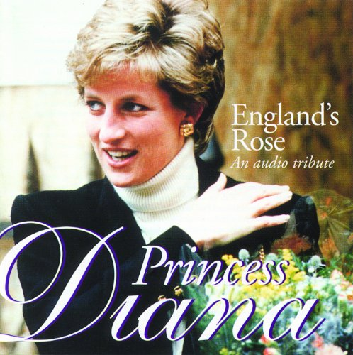 England's Rose: An Audio Trubute to Princess Diana by Soundworks