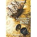 Las Aventuras del Capitán Joseph Bates (Spanish Edition)