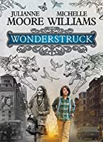 Wonderstruck - an Amazon Original Movie