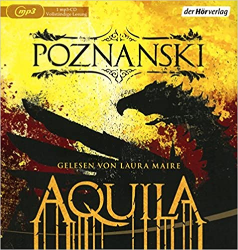 https://www.amazon.de/Aquila-Ursula-Poznanski/dp/3844527052/ref=tmm_abk_swatch_0?_encoding=UTF8&qid=1504386095&sr=8-1