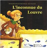 L'inconnue du Louvre par Benoît de Saint Chamas