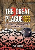 The Great Plague 1665 (All About)