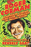 Roger Corman, Beverly Gray, 0988579820