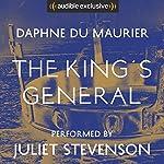 The King's General | Daphne du Maurier
