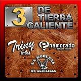 3 De Tierra Caliente Vol.1 by 3 De Tierra Caliente Vol.1