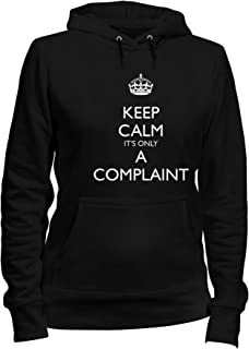 Felpa Donna Cappuccio Nero TKC2726 Keep Calm It's Only A Complaint