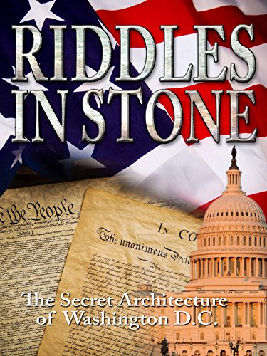 Riddles in Stone: The Secret Architecture of Washington D.C. (Movies In C)