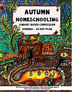 Do it yourself unschooling journal eclectic learning handbook autumn homeschooling library based curriculum journal this 60 day homeschooling workbook covers eight different solutioingenieria Choice Image