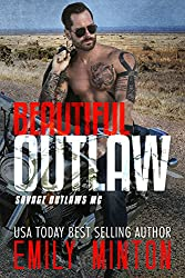 Beautiful Outlaw (Savage Outlaws MC Book 1) (English Edition)