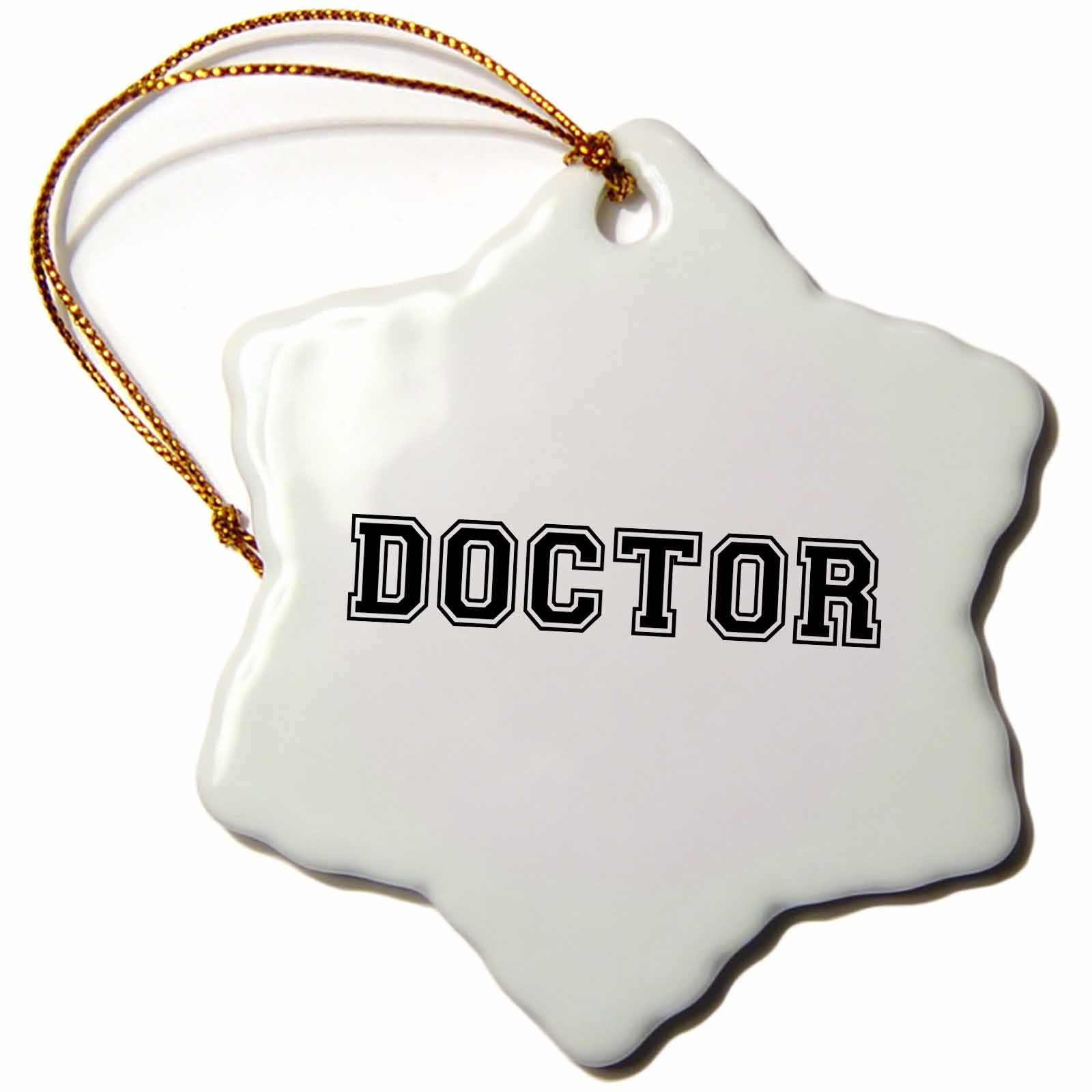 3dRose orn_151221_1 Doctor in Preppy Retro Black College Font on White Proud Medical Graduate Snowflake Porcelain Ornament, 3-Inch by 3dRose (Image #1)