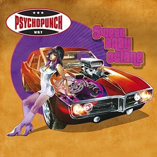 Psychopunch: Sweet Baby Octane (Audio CD)