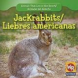 Jackrabbits;Liebres Americanas, JoAnn Early Macken, 1433924587